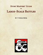 Story Masters' Guide to Large-Scale Battles