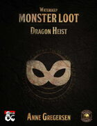 Monster Loot – Waterdeep: Dragon Heist (Fantasy Grounds)