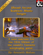 Wizard Arcane Tradition: Missile Slinger