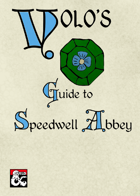 Volo's Guide to Speedwell Abbey