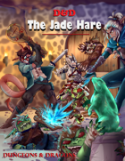 The Jade Hare 5e