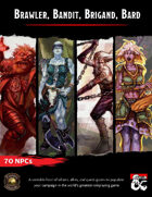 Brawler, Bandit, Brigand, Bard: 70 NPCs and Tools to Make Countless More (Fantasy Grounds)