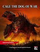 Cage The Dog of War
