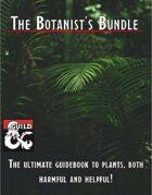 The Botanist's Bundle [BUNDLE]
