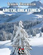 Terrain Enchiridion: Arctic Creatures