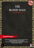 The Blood Mage, A Standalone Class