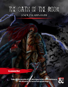 Blood of the Hills - Oath of the Rook: A New Paladin Oath