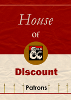 House Of Discount Patrons