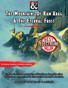 The Mountains of Kam'Arag and The Eternal Frost (One-shot adventure)