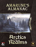 Amarune's Almanac: Arctics of the Realms (Fantasy Grounds)