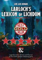 Larloch's Lexicon of Lichdom – legendary liches, lich lore and lichy loot for 5E