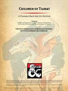 Children of Tiamat: D&D5e Dragonborn Subrace