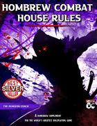 Homebrew Combat House Rules