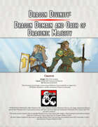 Dragon Divinity: Dragon themed cleric and paladin subclasses