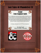 Lost Tales of Phandelver IV - Escape from Cragmaw Castle