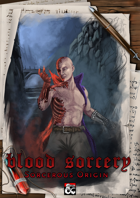 Blood Sorcery Sorcerous Origin