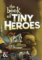 The Book of Tiny Heroes