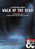Walk of the Dead - 5E Dungeon Crawl Adventure