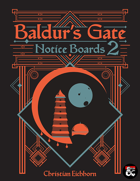 Baldur's Gate Notice Boards 2 | A Descent Into Avernus Supplement