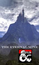 The Eternal Mine
