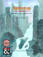 Spiretop: Intrigue in the Aarakocra City