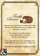 Trouble Brewin' - A 20 Hour Mini Campaign