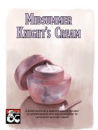 Midsummer Knight's Cream