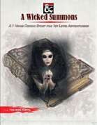A Wicked Summons