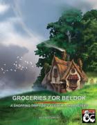 Groceries for Beldok