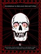 Acererak's Arcane Archetypes