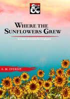 Where the Sunflowers Grew