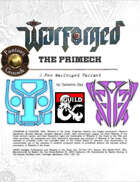 WARFORGED!: The Primech - A New Warforged Variant (Fantasy Grounds)