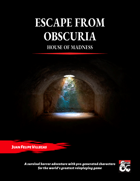 Escape from Obscuria
