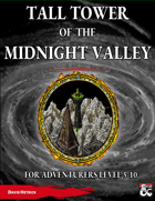 Tall Tower of the Midnight Valley