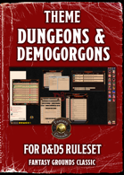 Dungeons and Demogorgons Theme for Fantasy Grounds