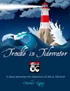 Trouble in Tidewater