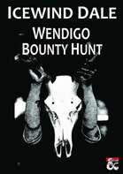 Icewind Dale Bounty Hunt - Wendigo (5E)