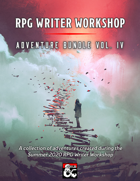 RPG Writer Workshop Summer 2020 Vol. IV [BUNDLE]