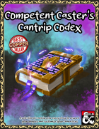Competent Caster's Cantrip Codex