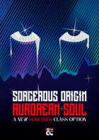 Aurorean Soul - Sorcerer's Sorcerous Origin