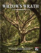 Willow's Wrath