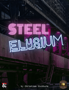 Steel Elysium | An Eberron Adventure (Fantasy Grounds)