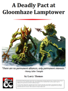 A Deadly Pact at Gloomhaze Lamptower