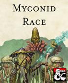 Myconid Race