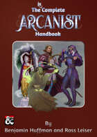 The Incomplete Arcanist Handbook