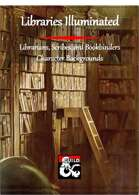 Libraries Illuminated - Librarians, Scribes and Bookbinders