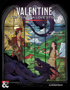 Valentine: This Is Not a Love Story
