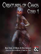Creatures of Chaos: Codex 1