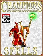 Champions of Strength and Sorcery Spells