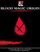 The Blood Magic Origin for Sorcerers [D&D 5e (2020)]